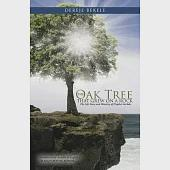 The Oak Tree That Grew on a Rock: The Life Story and Ministry of Prophet Gerbole