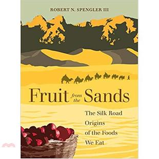 Fruit from the Sands:The Silk Road Origins of the【三民網路書店】