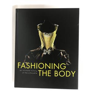 #Fashioning the Body: An Intimate History of the Silhouette