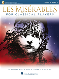 LES MISERABLES For Classical Players (Cello & Piano) +Audio Access