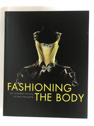 Fashioning the Body: An Intimate History of the Silhouette