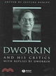 DWORKIN AND HIS CRITICS - WITH REPLIES BY DWORKIN