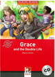 Helbling Readers Red Series Level 3: Grace and the Double Life with CD