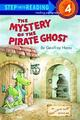 Step into Reading Step 4: Mystery of the Pirate Ghost