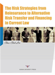 The Risk Strategies from Reinsurance to Alternative Risk Transfer and Financing in Current Law