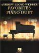 ANDREW LLOYD WEBBER -FAVORITES for PIANO DUET
