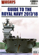 WARSHIPS:GUIDE TO THE ROYAL NAVY 2017/18 第7期
