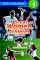 Step into Reading Step 5: Great Women Athletes