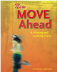 New Moved Ahead:A Listening and speaking course (with MP3)