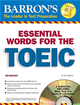 Essential Words for the TOEIC with Audio CDs (600 Essential Words For the TOEIC Test), 4/e