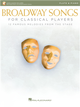 BROADWAY SONGS FOR CLASSICAL PLAYERS (Flute & Piano) +Audio Access