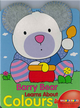 Barry Bear Learns About Colours (Books With Plush Ears)  (Board Book)