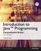 INTRODUCTION TO JAVA PROGRAMMING- COMPREHENSIVE VERSION 10/E(GE)