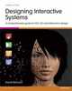 DESIGNING INTERACTIVE SYSTEMS: A COMPREHENSIVE GUIDE to HCI, UX AND INTERACTION DESIGN 3/E