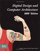 DIGITAL DESIGN AND COMPUTER ARCHITECTURE (ARM EDITION)