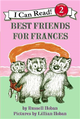 An I Can Read Book Level 2: Best Friends for Frances