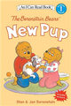 An I Can Read Book Level 1: Berenstain Bears' New Pup