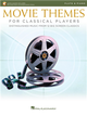 MOVIE THEMES FOR CLASSICAL PLAYERS (Flute & Piano) +Audio Access