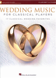 WEDDING MUSIC FOR CLASSICAL PLAYERS (Clarinet & Piano) +Auido Access