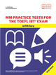 MM Practice Tests for the TOEFL iBTR Exam(with key)