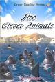 CRS:Fire & Clever Animals (Level 1) Book 2