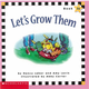 Phonics Readers Book 25: Let's Grow Them