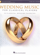 WEDDING MUSIC FOR CLASSICAL PLAYERS (Violin & Piano) +Auido Access
