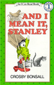 An I Can Read Book Level 1: And I Mean it, Stanley