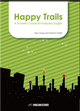 Happy Trails: A Traveler's Guide for Everyday English