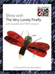Shine with The Very Lonely Firefly