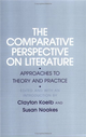 Comparative Perspective on Literature: Approaches to Theory
