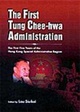 The First Tung Chee-hwa Administration : The First Five Years of the Hong Kong Special Administrativ
