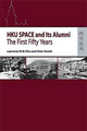 HKU SPACE and Its Alumni : The First Fifty Years