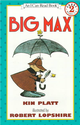 An I Can Read Book Level 2: Big Max