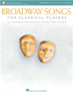 BROADWAY SONGS FOR CLASSICAL PLAYERS (Trumpet & Piano) +Audio Access
