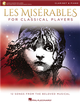 LES MISERABLES For Classical Players (Clarinet & Piano) +Audio Access
