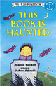 An I Can Read Book Level 1: This Book Is Haunted